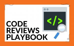 Code Reviews Playbook